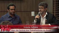"Vicente Selistre – Debate: ""Os desafios da Reforma Previdenciária no Brasil"""