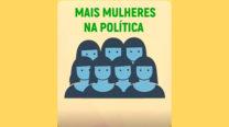PSB nos Tribunais – Mais mulheres na Política