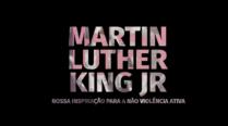 NÃO VIOLÊNCIA ATIVA – Martin Luther King