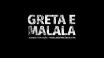 NÃO VIOLÊNCIA ATIVA – Greta e Malala