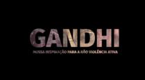 NÃO VIOLÊNCIA ATIVA – Mahatma Gandhi