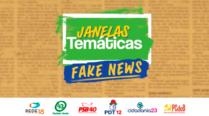 Transmissão ao vivo – Janelas Temáticas – Fake News