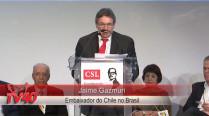 Embaixador do Chile no Brasil Jaime Gazmuri na abertura do encontro da CSL