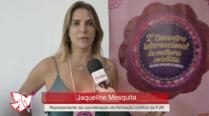 Jaqueline Mesquita – 2º Encontro Internacional de Mulheres Socialistas – Entrevista