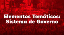 Elementos Temáticos: Sistema de Governo