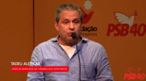 Tadeu Alencar – Conferência Nacional da Autorreforma do PSB