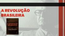 A Revolução Brasileira no século XXI