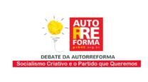 Debate da Autorreforma: Socialismo Criativo e o Partido que Queremos