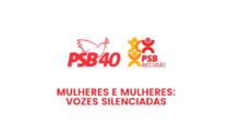 Live PSB Inclusão – Mulheres e Mulheres: Vozes Silenciadas