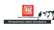 7º Debate da Autorreforma do PSB – Renascimento criativo da indústria